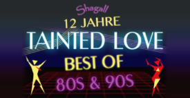 12 Jahre Tainted Love