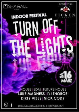 Turn Off The Lights - Indoor Festival