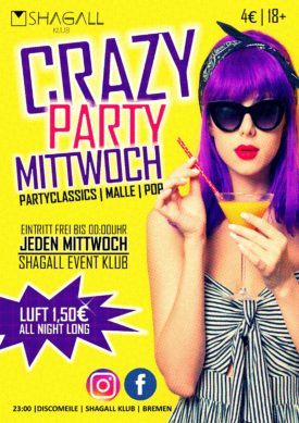 Crazy Party Mittwoch