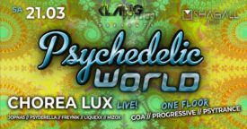 Psychedelic World | Chorea Lux Live